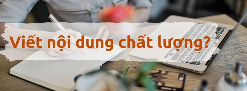viet noi dung chat luong